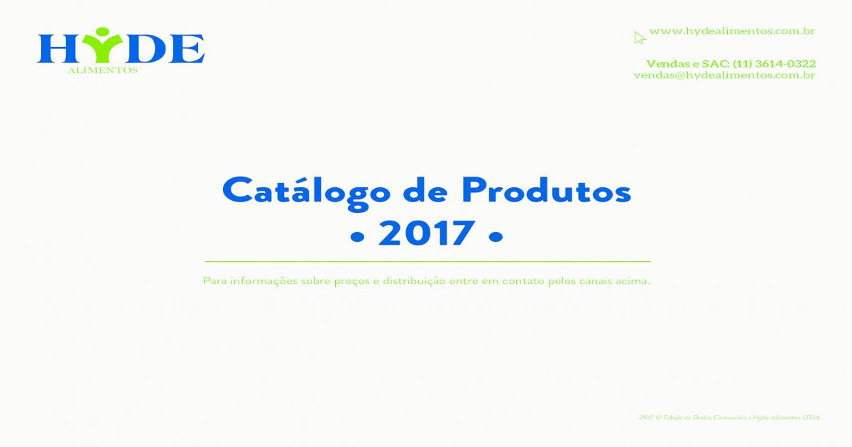 catálogo de produtos • 2017 - hyde .2017 taela de ados comerciais • hyde alimentos lta www
